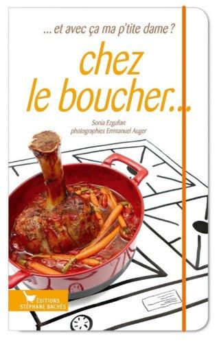 Chez le boucher... par Sonia Ezgulian