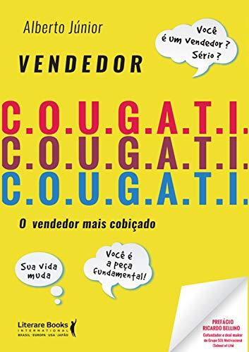 Vendedor C.O.U.G.A.T.I: O vendedor mais cobiçado (Portuguese ...
