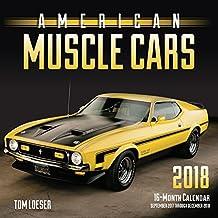 American Muscle Cars 2018: 16 Month Calendar Includes September 2017 Through December 2018 (Calendars 2018)