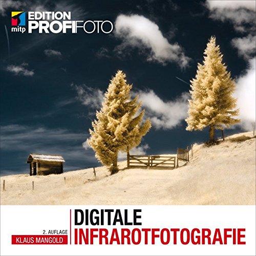 Farbe-ir-video (Digitale Infrarotfotografie (mitp Edition Profifoto))