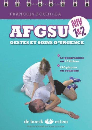 AFGSU - Gestes et soins d'urgence Niveaux 1 et 2