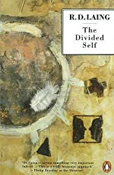 The Divided Self: An Existential Study in Sanity and Madness (Penguin Psychology) by R. D. Laing (1965-08-30)