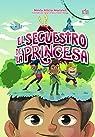 El secuestro de la princesa par Ninfa Alicia Morales