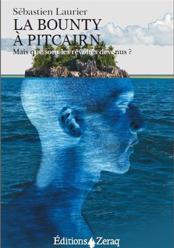 La Bounty à Pitcairn par Sébastien Laurier