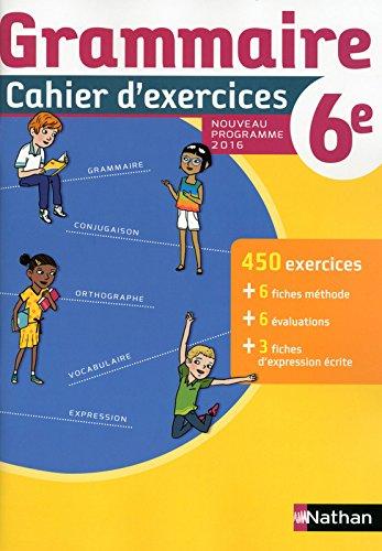 Grammaire 6e : Cahier d'exercices por Cécile de Cazanove