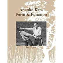 Ananko Kata Form & Function by Lee Taylor (2014-11-04)