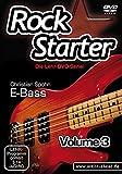 Rockstarter Vol. 3 - E-Bass: Der dritte Teil der Lehr-DVD-Serie für Einsteiger! Bassschule. Unterricht für Anfänger. Training. School Of Rock.