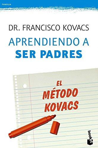 Aprendiendo a ser padres. El metodo Kovacs (Familia) epub