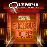 Songtexte von Michèle Torr - Olympia - Février 1980 + Décembre 1982