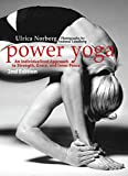Power Yoga: An Individualized Approach to Strength, Grace, and Inner Peace