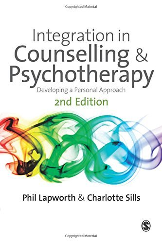 Integration in Counselling & Psychotherapy: Developing a Personal Approach by Lapworth, Phil, Sills, Charlotte (2010) Paperback