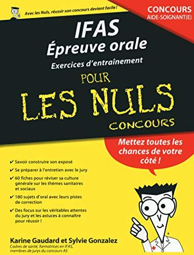 IFAS : Epreuve orale Cahier d'entraînement pour les Nuls Concours
