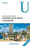 L'Afrique du 20e siècle à nos jours - Armand Colin - 29/09/2010