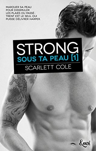 Strong : Sous ta peau [1] par [Cole, Scarlett]
