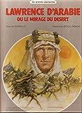 Laurence d'Arabie ou le mirage du désert