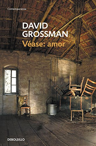 Véase: amor (CONTEMPORANEA) por David Grossman