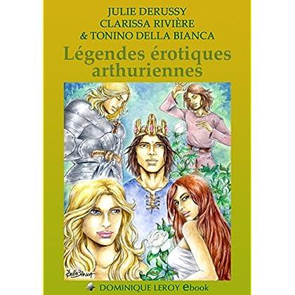 Légendes érotiques arthuriennes: Figures mythiques 5 (e-ros)
