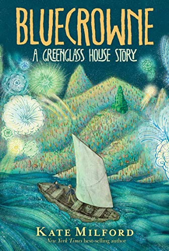 Bluecrowne: A Greenglass House Story
