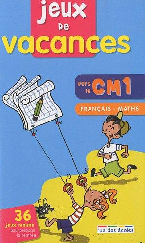 Jeux de vacances français-maths vers le CM1- Cahier de vacances par Martine Palau