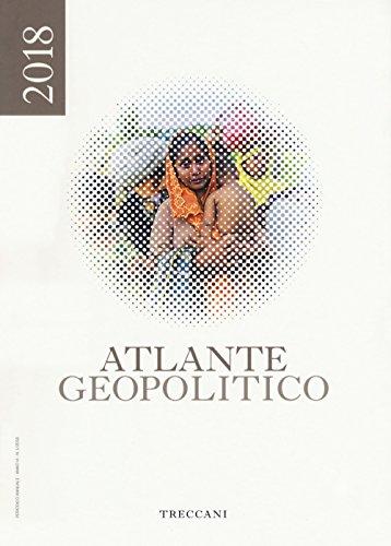 Treccani. Atlante geopolitico 2018