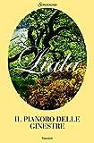 Il pianoro delle ginestre (Liala bestsellers)