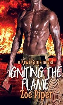 Igniting the Flame (Kiwi Guys Book 3) (English Edition) van [Piper, Zoe]