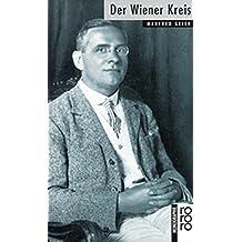 Der Wiener Kreis by Manfred Geier (2015-09-29)