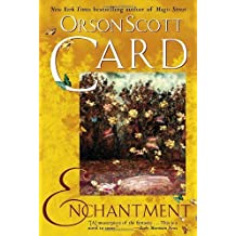 Enchantment by Orson Scott Card (2005-05-31)
