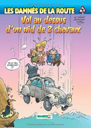 Les Damnés de la route, tome 4