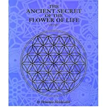 [(The Ancient Secret of the Flower of Life: v. 2)] [Author: Drunvalo Melchizedek] published on (May, 2000)