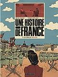 Une Histoire de France - tome 1 - La Dalle rouge