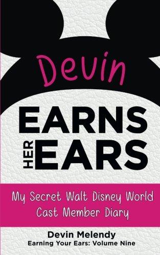 devin-earns-her-ears-my-secret-walt-disney-world-cast-member-diary-volume-9-earning-your-ears