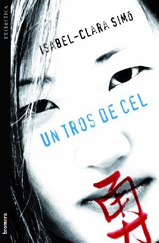 Un tros de cel (L'Eclèctica Book 209) (Catalan Edition) por Isabel-Clara Simó