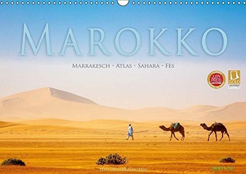 Marokko: Marrakesch, Atlas, Sahara, Fès (Wandkalender 2018 DIN A3 quer): Eine Orientreise durch Marokko (Monatskalender, 14 Seiten ) (CALVENDO Orte) [Kalender] [Mar 06, 2016] Benninghofen, Jens
