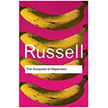 [(The Conquest of Happiness)] [Author: Bertrand Russell] published on (February, 2006)