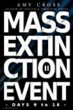 For the first time, the complete second series of Mass Extinction Event is available in one volume, covering days 9 to 16 of the crisis that threatens to destroy all life on the planet.Following the tragic events of day 8, Elizabeth Marter sets out o...