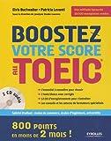 Boostez votre score au TOEIC : 800 points en moins de 2 mois ! (2CD audio)