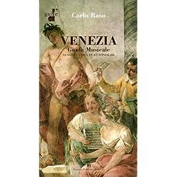 VENEZIA Guida Musicale (Guide d')