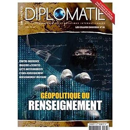 Diplomatie Gd N 38 Géopolitique du Renseignement Avril/Mai 2017