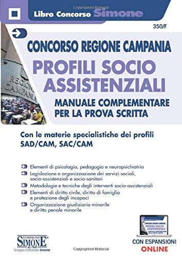 Concorso Regione Campania - Profili Socio Assistenziali - Manuale complementare per la prova scritta