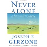 Never Alone: A Personal Way to God by the author of JOSHUA by Joseph F. Girzone (1995-04-01)