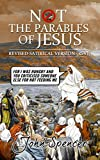 Not the Parables of Jesus: Revised Satirical Version (Not the Bible)