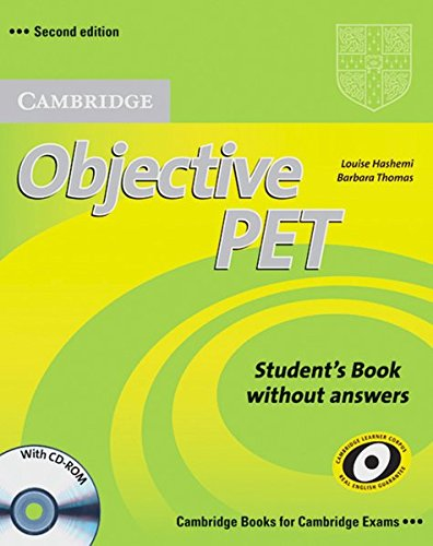 Preisvergleich Produktbild Objective PET: Second Edition. Student's Book without answers and CD-ROM
