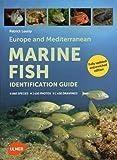 Europe and Mediterranean Marine Fish Identification Guide
