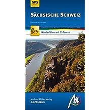 Sächsische Schweiz MM-Wandern: Wanderführer mit GPS-gestützen Wanderungen