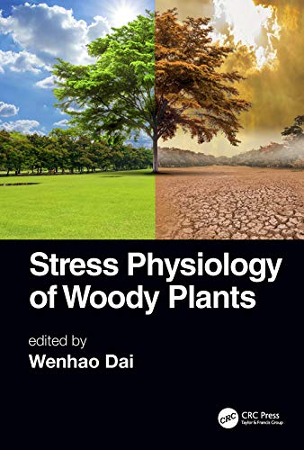 Stress Physiology of Woody Plants (English Edition)