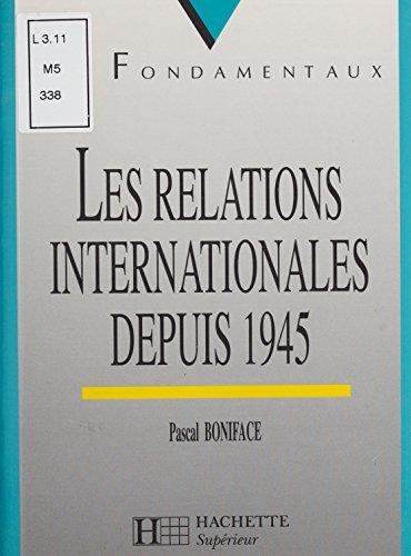 Les Relations internationales depuis 194...