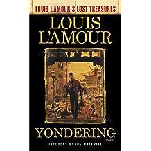 Yondering (Louis L'Amour's Lost Treasures): Stories