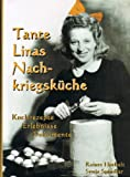 Tante Linas Kriegs-Kochbuch. Kochrezepte, Erlebnisse, Dokumente.
