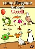 Image de Disegno per Bambini: Come Disegnare Fumetti - Ucce